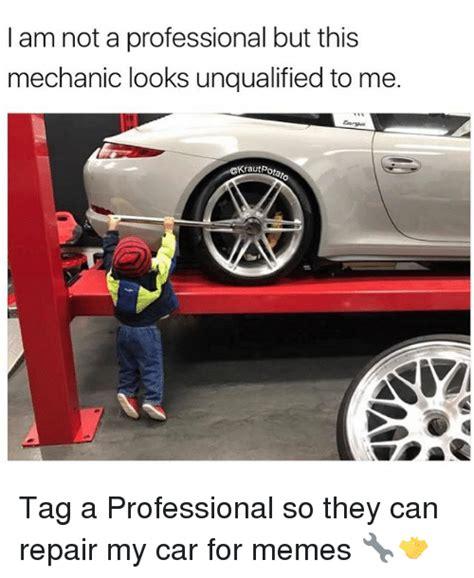 Car Mechanic Memes - 25 best memes about nav nav memes