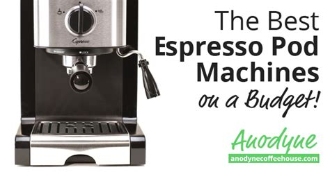 Buyers Guide Best Espresso Pod Machines On Home Use Coffee