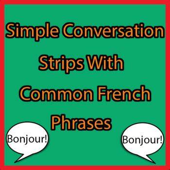 Common French Phrases Conversation Strips by Steph's ...