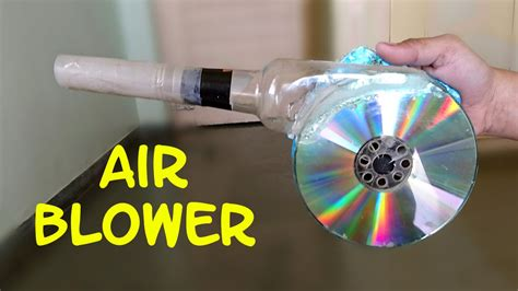 how to make fan work on android how to make a powerful air blower using cd and bottle