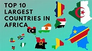 Top 10 Largest Countries in Africa by Area - YouTube