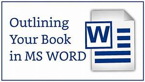 Outline Your Novel In Microsoft Word