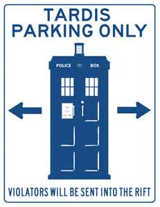 TARDIS Parking Only