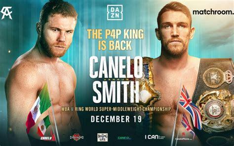 Oficial: Canelo vs. Smith 19 Diciembre en DAZN   NotiFight