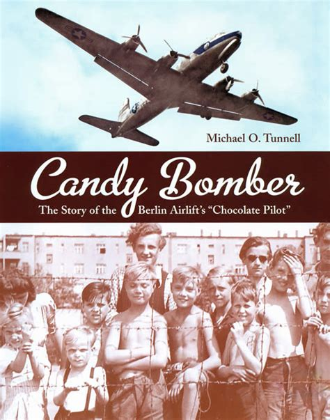 Candy Bomber The 3 R S Reading Riting Research Heroes And