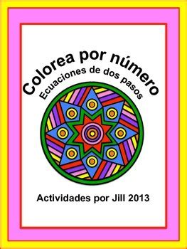 Solving Two Step Equations Color By Number (spanish) By