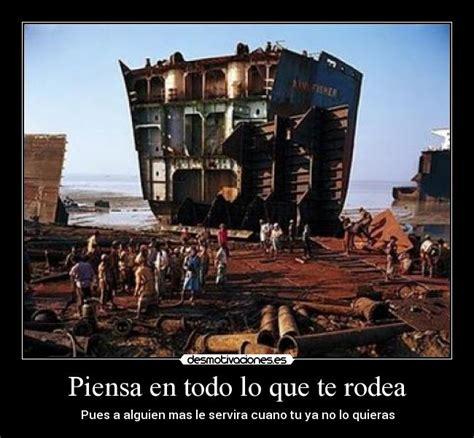Imagenes De Barcos Graciosas by Piensa En Todo Lo Que Te Rodea Desmotivaciones