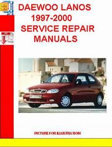 Daewoo Lanos 1997-2000 Service Repair Manuals