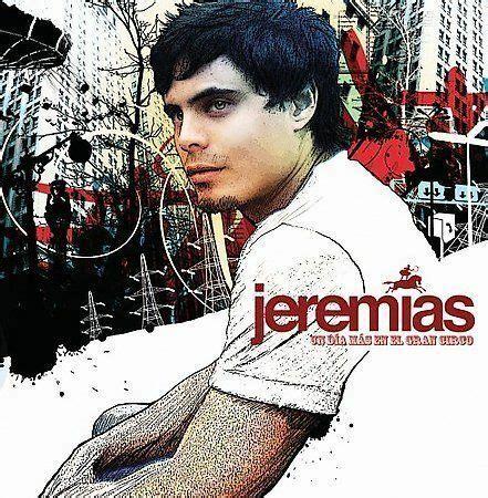 Un Dia Mas En El Gran Circo by Jeremias (Latin) (CD Aug
