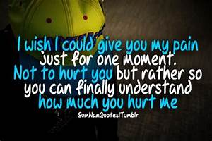 How Could You Hurt Me So Bad Quotes, Quotations & Sayings 2018