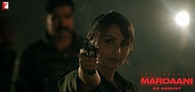 Mardaani The Film - Movie Poster and Trailer - XciteFun.net