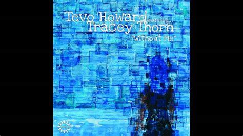 Tevo Howard Feat. Tracey Thorn