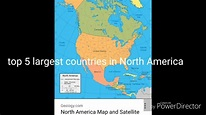Top 5 largest countries in North America - YouTube