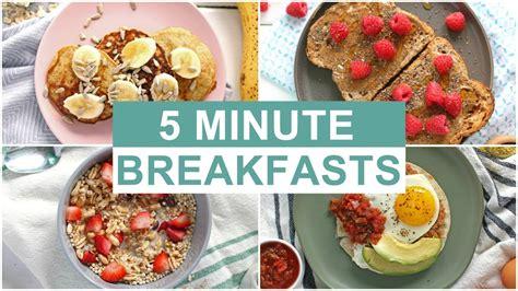easy 5 minute breakfast recipes healthy breakfast ideas