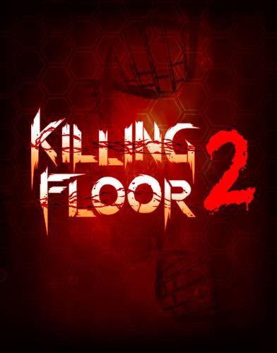 killing floor 2 killing floor 2