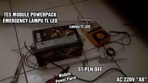 Tes Module Power Pack Lampu Tl Led