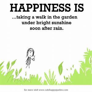 Gardening Makes... Garden Happiness Quotes