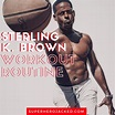 Sterling K. Brown Workout Routine & Diet Plan: How to Get ...