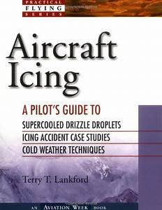 Chasiak   T829 Ebook  Ebook Download Aircraft Icing  A Pilot U0026 39 S Guide  By Terry T  Lankford