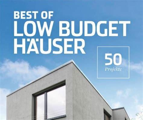 Best Of Low Budget Häuser 2018  Seyfarth Stahlhut