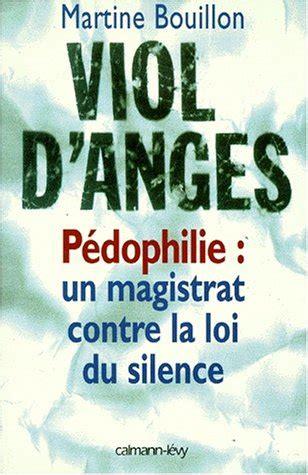 magistrat du si鑒e livres droit gratuit telechargement viol d 39 anges pedophilie un magistrat contre la loi du silence pdf