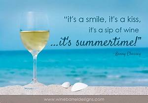 Summer's Finally Here!: Wine Quotes