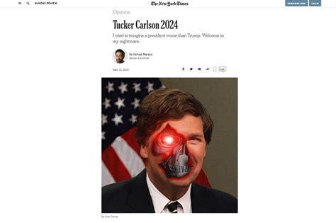 ny times  terrified  tucker carlson