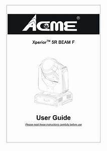 Acme Xperior 5r Beam F User Guide