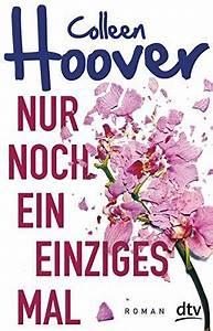 Musik Zum Lesen : cover reveal nur noch ein einziges mal von colleen hoover books pinterest b cher ~ Orissabook.com Haus und Dekorationen