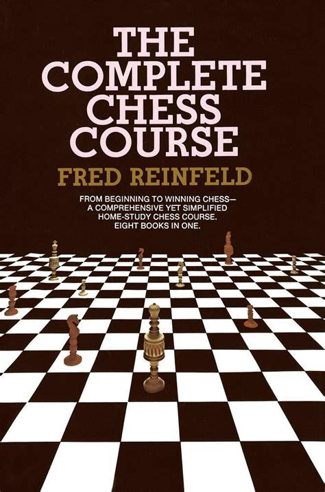27560 Chess House Coupons by The Complete Chess Course Hardcover Reinfeld Chess House