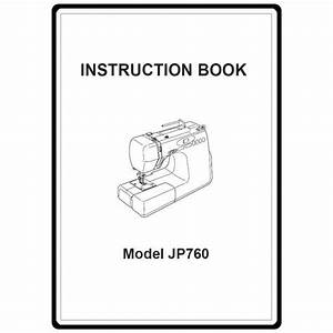 Instruction Manual  Janome Jp760 Jem Platinum   Sewing