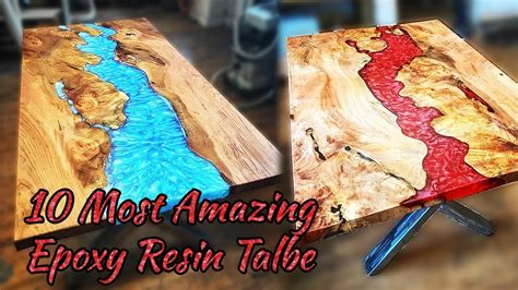 10 Most Amazing Epoxy Resin Table! Awesome Woodworking