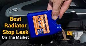 Best Radiator Stop Leak On The Market  Reviews And Buying
