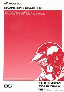 2005 Honda Trx350tm Fourtrax 350 Atv Owners Manual