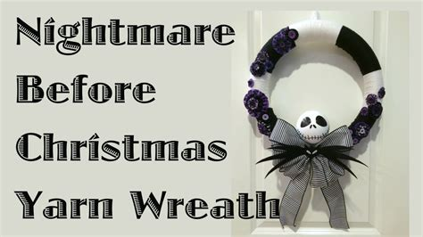 nightmare before decorations diy nightmare before yarn wreath