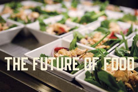 cuisine futur the course the future of food cornell