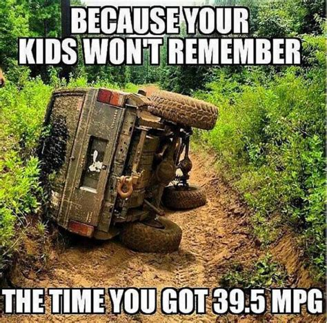 Off Road Memes - meme page 638 pirate4x4 com 4x4 and off road forum
