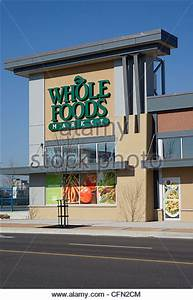 Whole Foods Store Exterior Stock Photos & Whole Foods ...