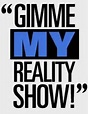 Gimme My Reality Show | Game Shows Wiki | FANDOM powered ...