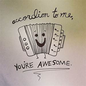 Accordion to Me... Awesome Thanks Quotes