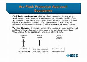 dl arc flash presentation2013 r3 With arc flash working distance