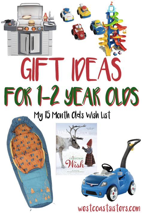 gift ideas for two year old boy west coast sisters