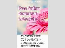 Ovulation Calculator & Calendar Calculate When You Are