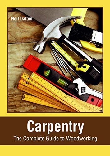carpentry  complete guide