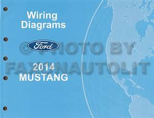 2014 Ford Mustang Wiring Diagram Manual Original