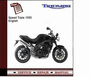 Triumph Speed Triple 1050 Workshop Service Manual