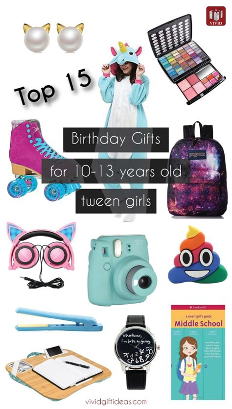 top 15 birthday gift ideas for tween girls vivid s gift