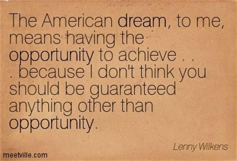 quotes  achieving  american dream  quotes