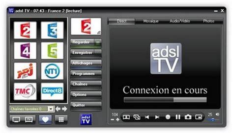 t 233 l 233 charger le logiciel gratuit adsl tv