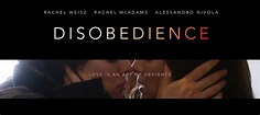Disobedience | Teaser Trailer